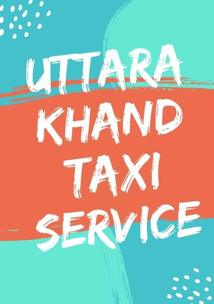 Uttarakhand Taxi Service Available